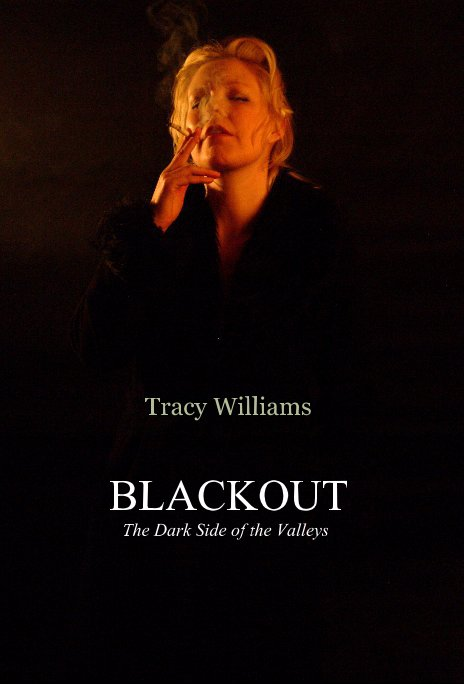 View BLACKOUT - First Edition, 2010 by Tracy Williams