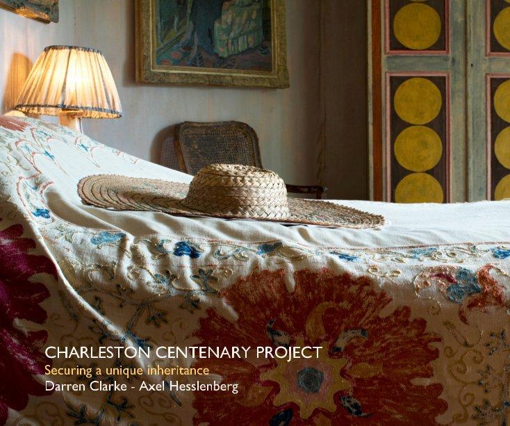 View Charleston Centenary Project by Axel Hesslenberg Darren Clarke