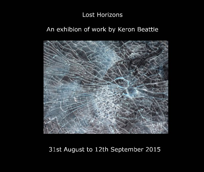 View Lost Horizons by Keron Beattie