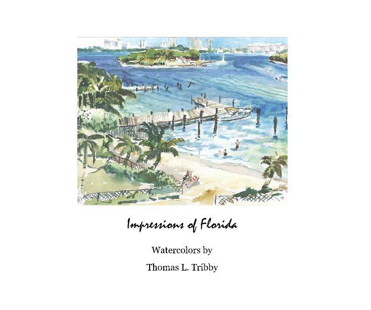 Impressions of Florida nach Thomas L. Tribby anzeigen