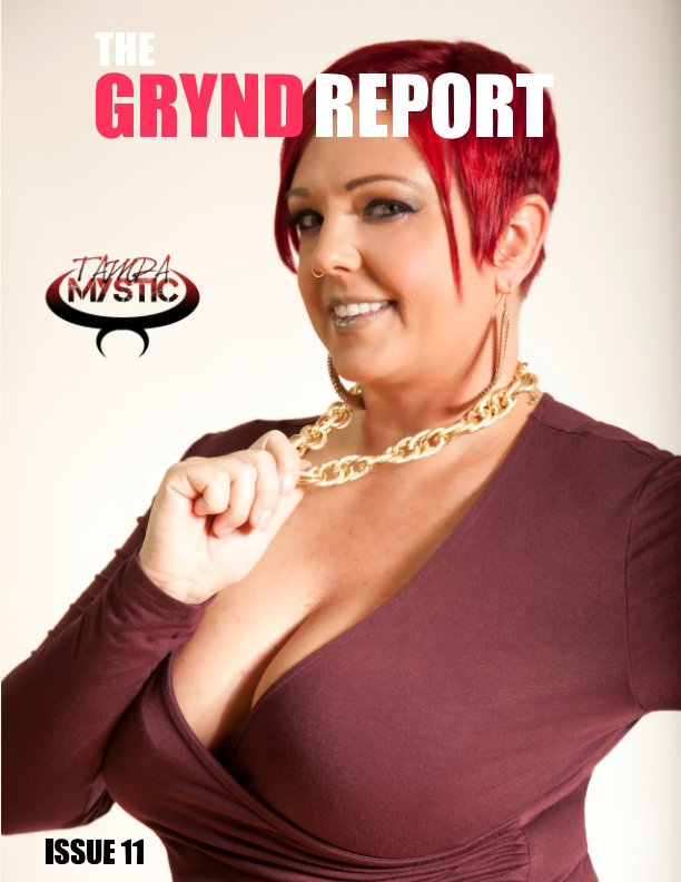 View THE GRYND REPORT ISSUE 11 by THE GRYND REPORT