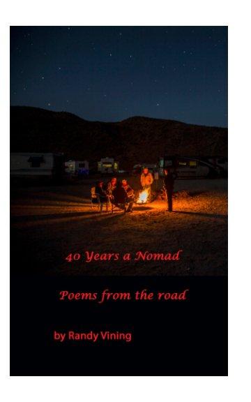 40 Years a Nomad nach Randy Vining anzeigen