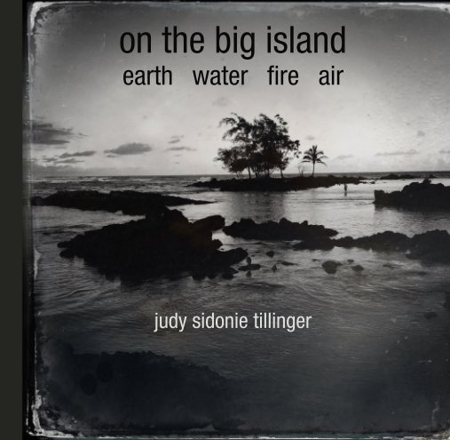 View on the big island by judy sidonie tillinger