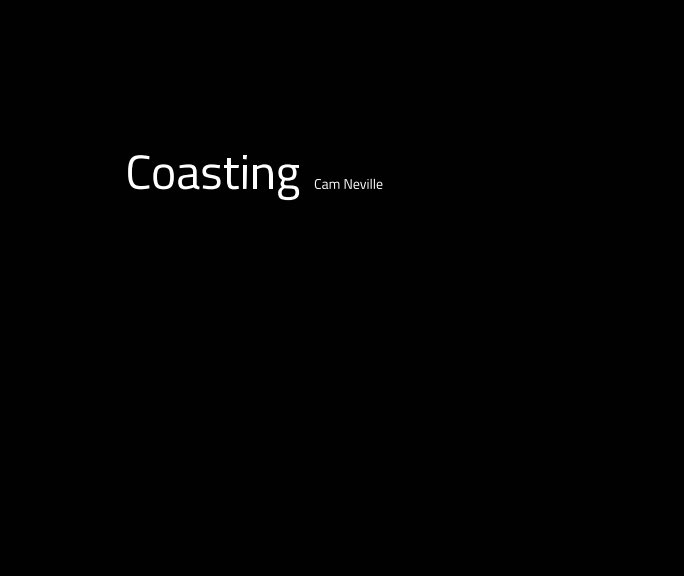 View Coasting by Cam Neville