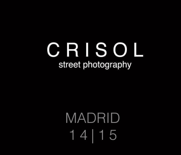Ver Crisol Street Photography Madrid 14-15 [Premium Ed.] por Crisol Street Photography