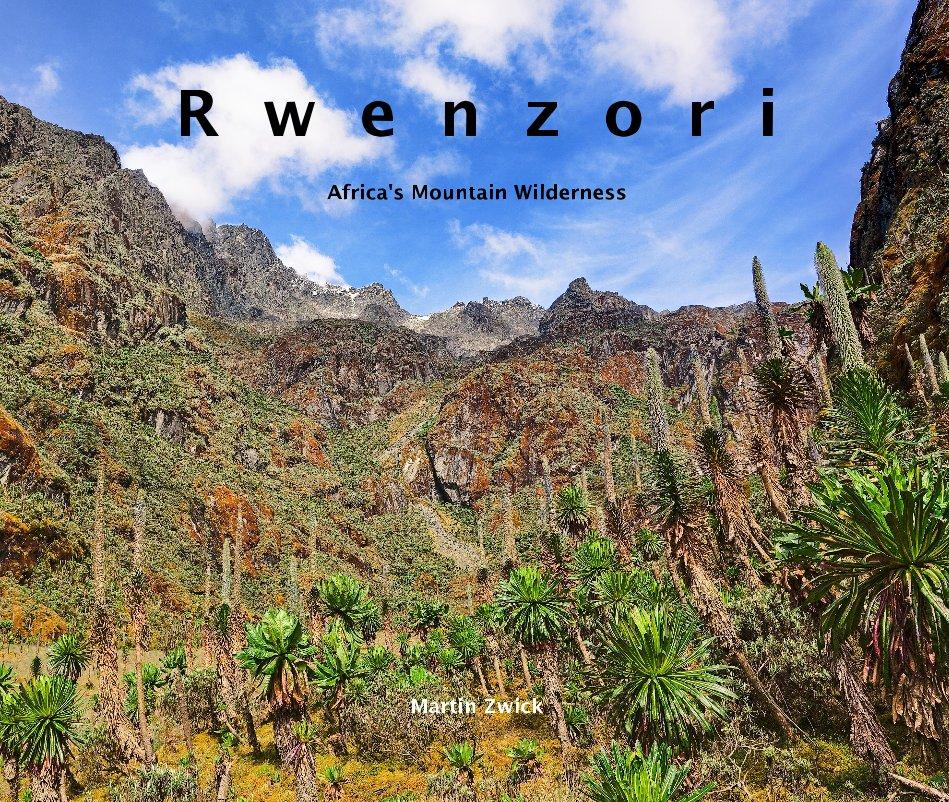 View R w e n z o r i by Martin Zwick