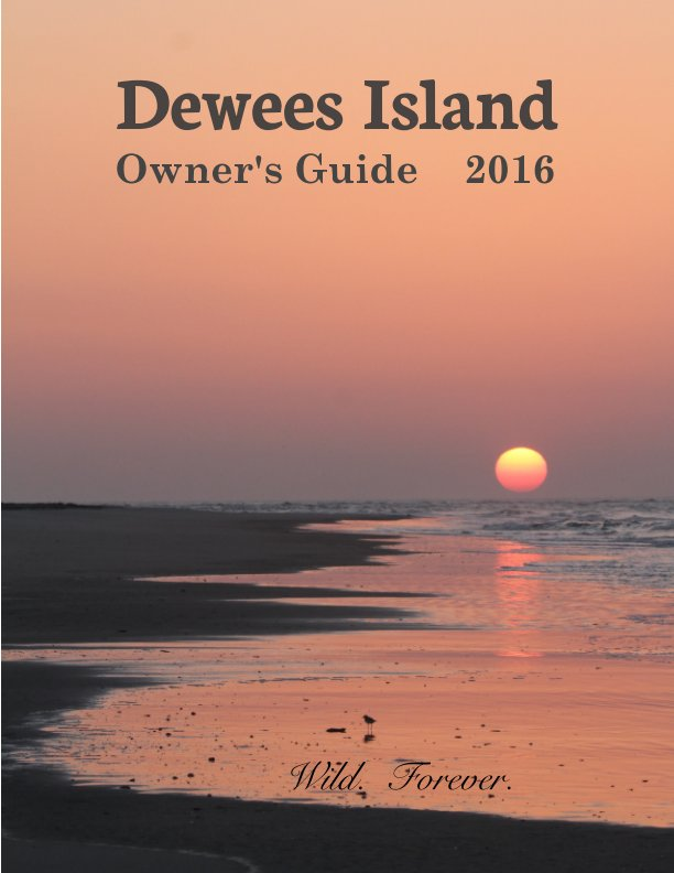 View Dewees Island Owners Guide 2016 by Judy Fairchild