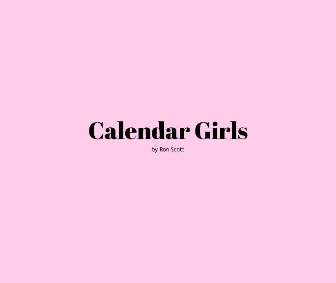 View Calendar Girls by Ron Scott