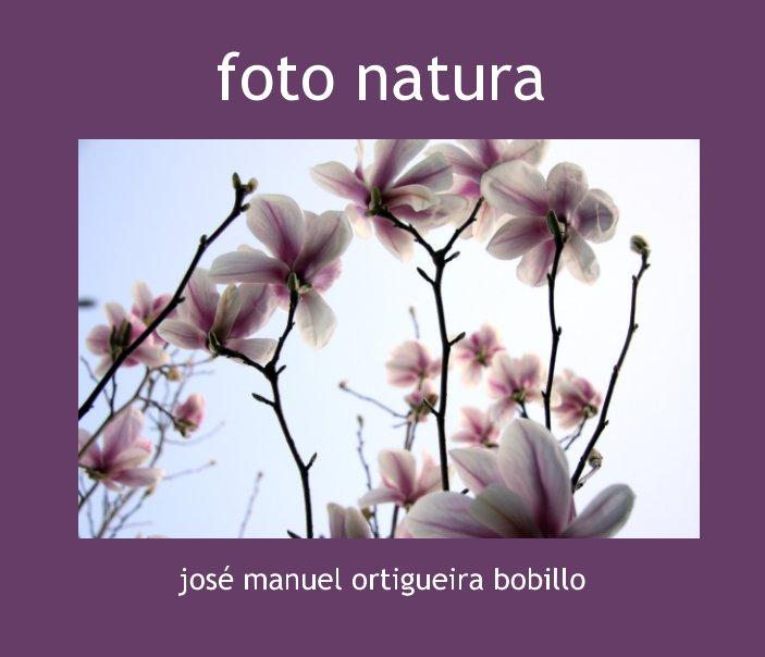 Ver foto natura por José Manuel Ortigueira Bobillo