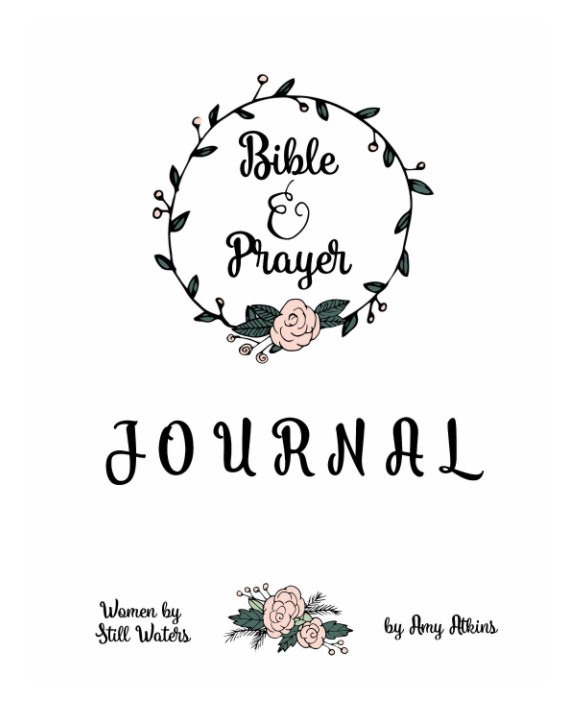 Bible Study and Prayer Journal for 101 Days for Women by