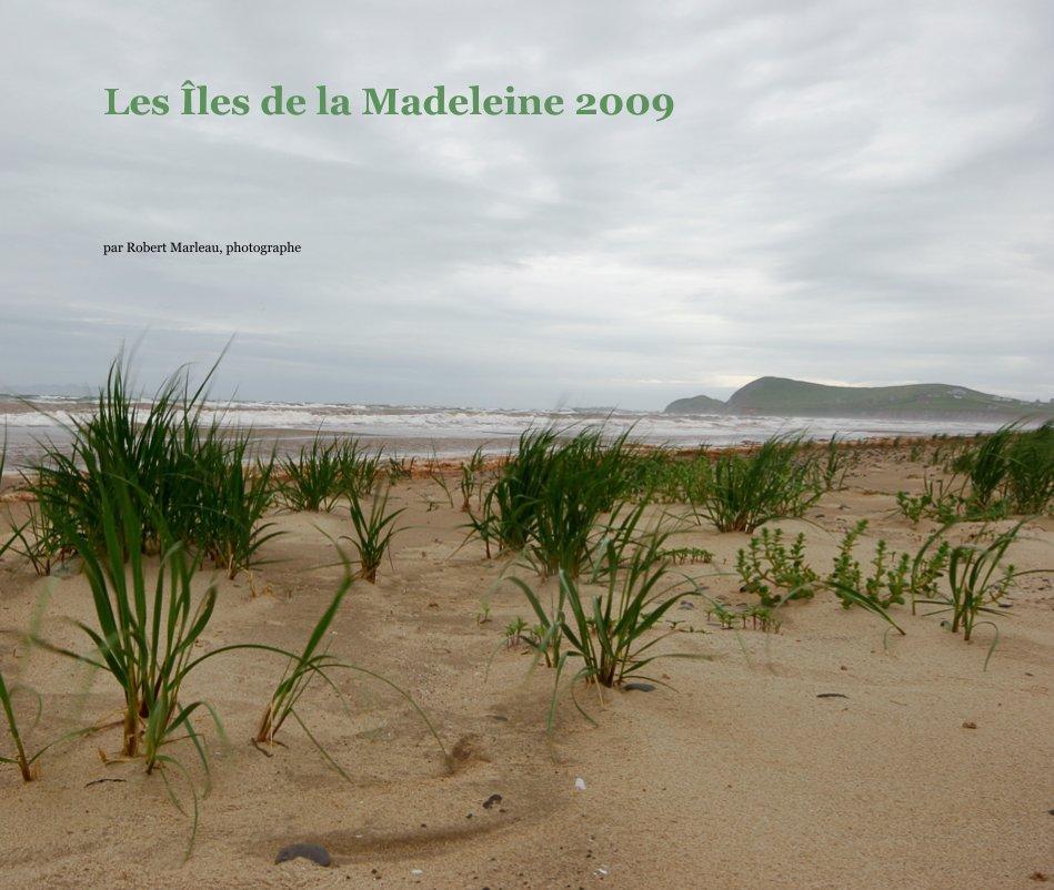 View Les iles de la Madeleine 2009 by par Robert Marleau, photographe