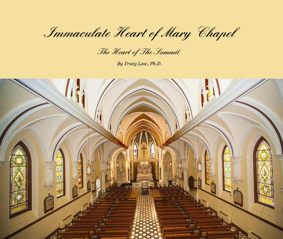 View Immaculate Heart of Mary Chapel by Tracy Law