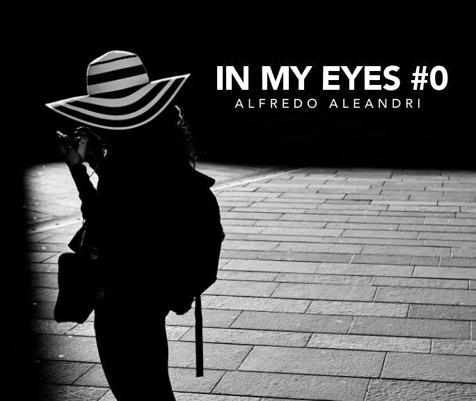 View In My Eyes #0 by Alfredo Aleandri
