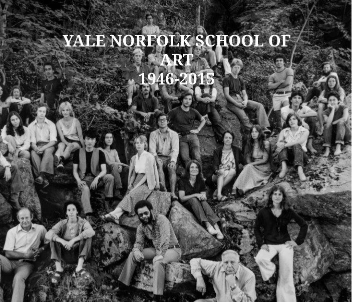 View Yale Norfolk School or Art 1948-2015 by Sam Messer
