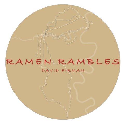 View Ramen Rambles by David Firman