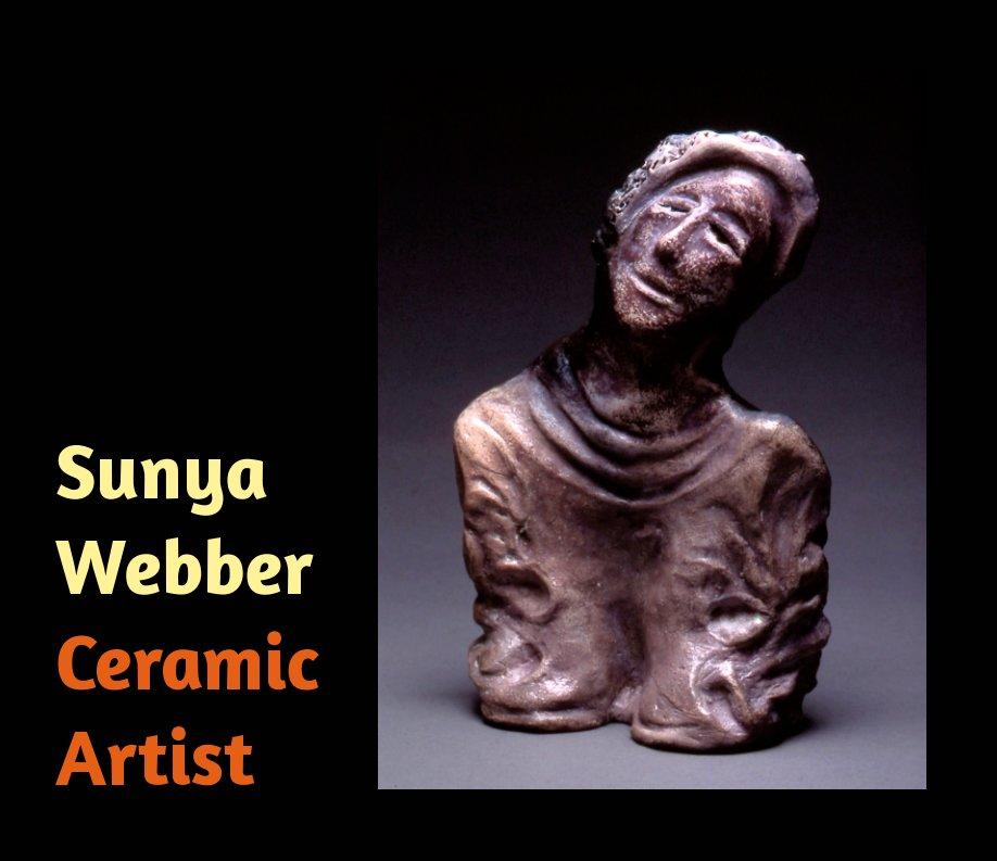 Sunya Webber: Ceramic Artist nach Suzanne Webber anzeigen