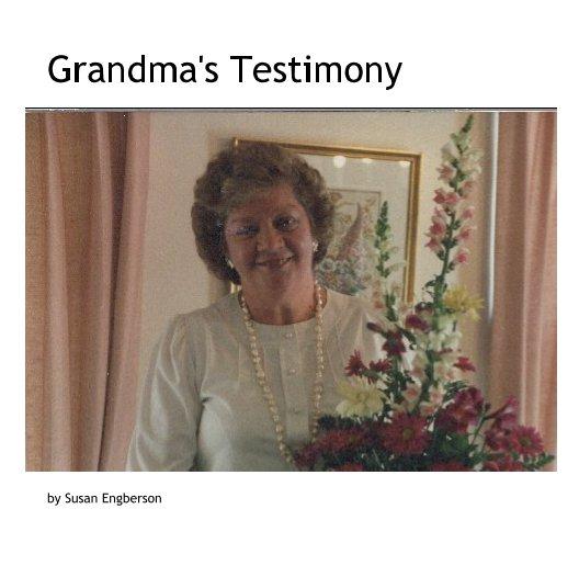 Ver Grandma Belva's Testimony por Susan Engberson