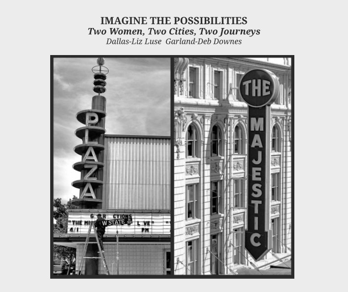 View Imagine the Possibilities by Liz Luse and Deb Downes