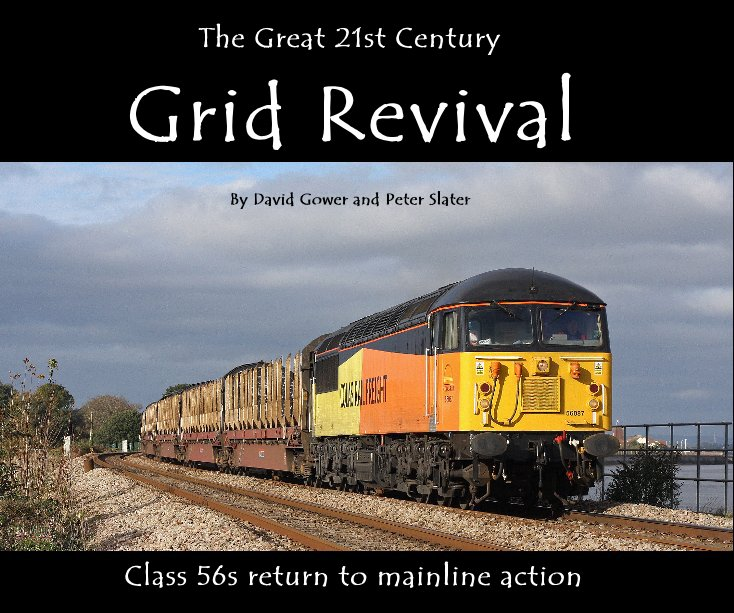 View The Great 21st Century Grid Revival by David Gower and Peter Slater