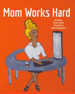 Mom Works Hard book cover