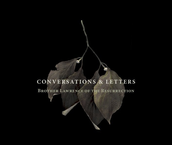 View Conversations and Letters: Brother Lawrence of the Resurrection by Sandra Tasca
