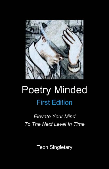 View Poetry Minded - First Edition by Teon Singletary