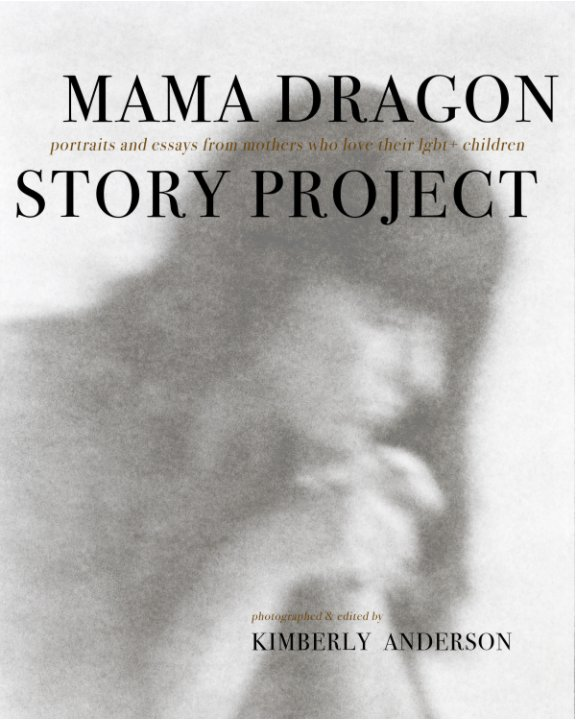 View MAMA DRAGON STORY PROJECT by Kimberly Anderson
