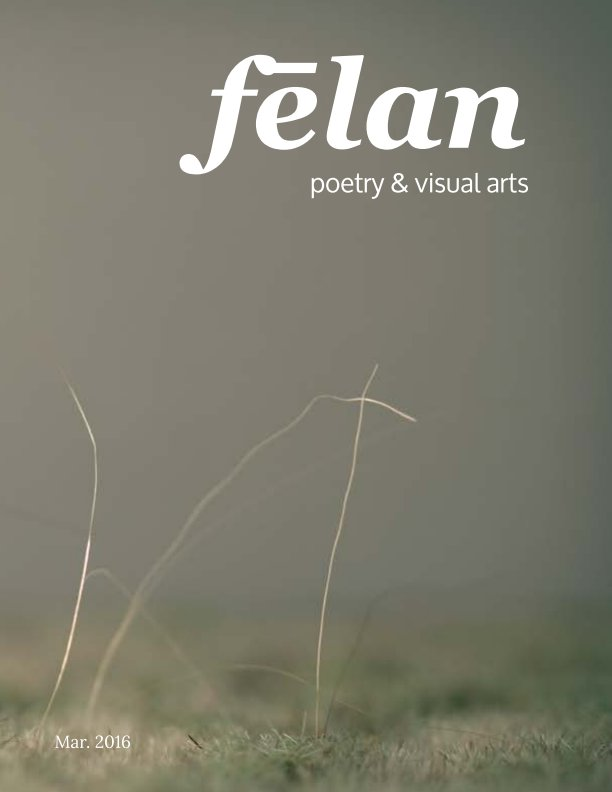 View fēlan - issue 4, Melancholy by Jennifer Nichole Wells