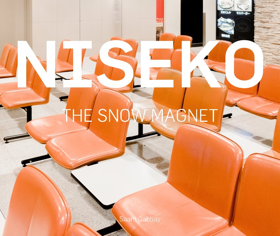 View NISEKO: The Snow Magnet by Saam Gabbay