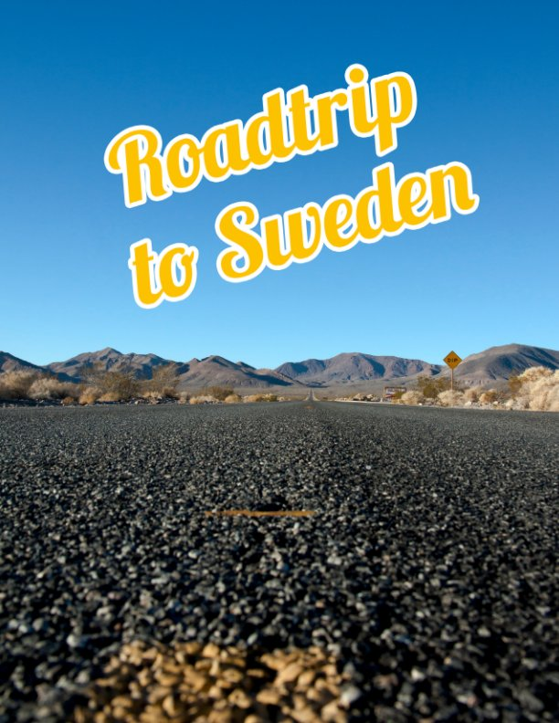 View Roadtrip to Sweden by Pernilla Schwantes