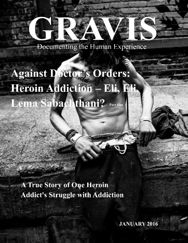 View GRAVIS - Documenting the Human Experience - Jan 2016 by Chuck Jines