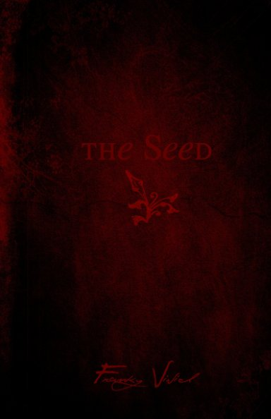 View The Seed - Collector's Edition by Franky Vivid