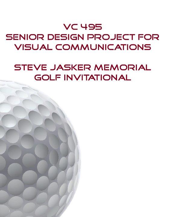 View Steve Jasker Golf Invitational by Jennifer Ramczyk