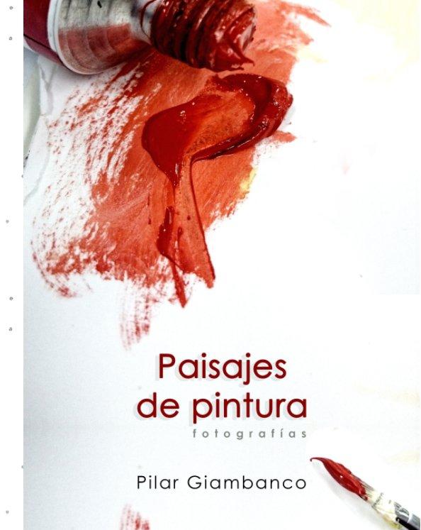Ver Paisajes de pintura por Pilar Giambanco