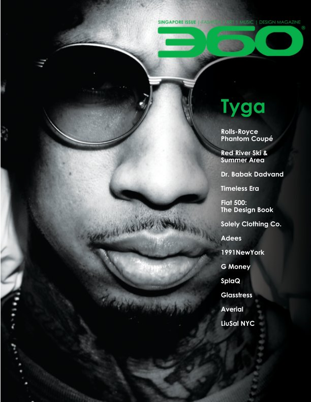 View Singapore Issue featuring TYGA by 360Magazine
