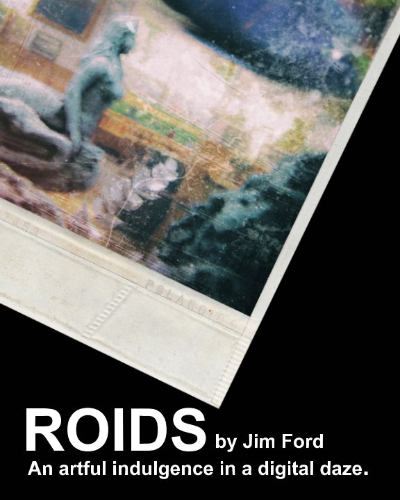 View Roids by Jim Ford