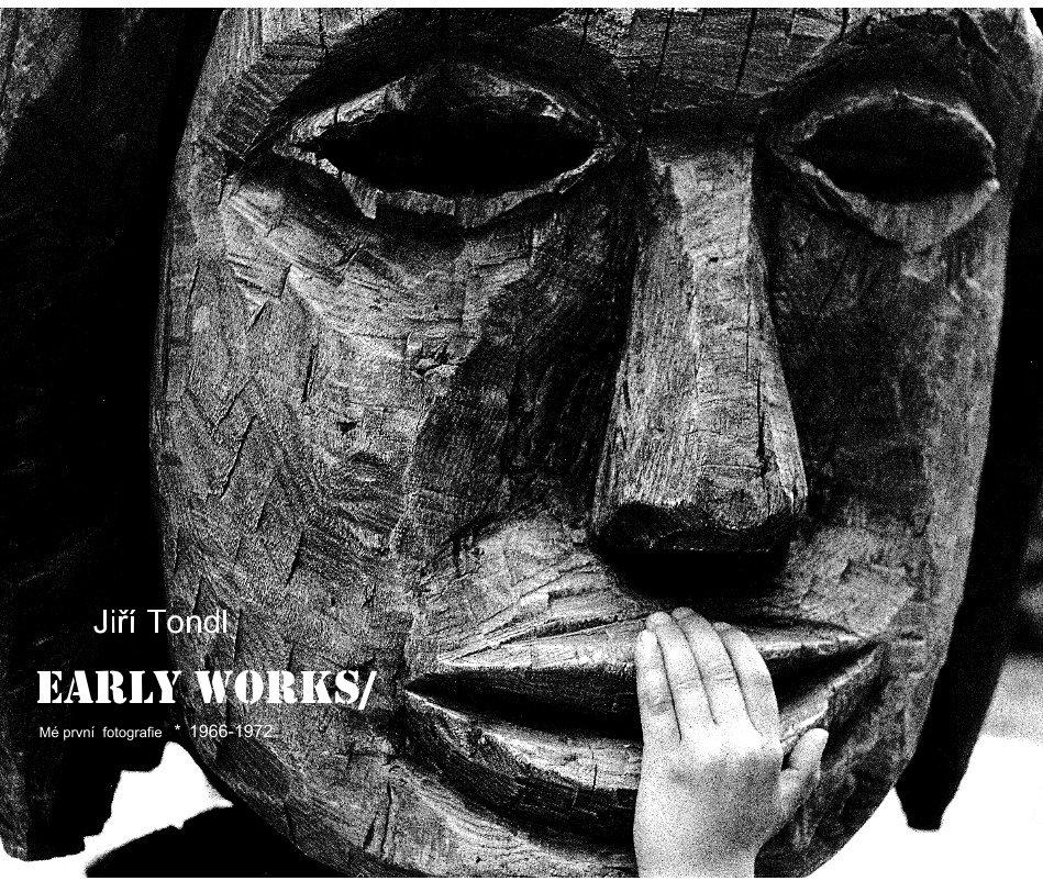 View EARLY WORKS by Jiří Tondl