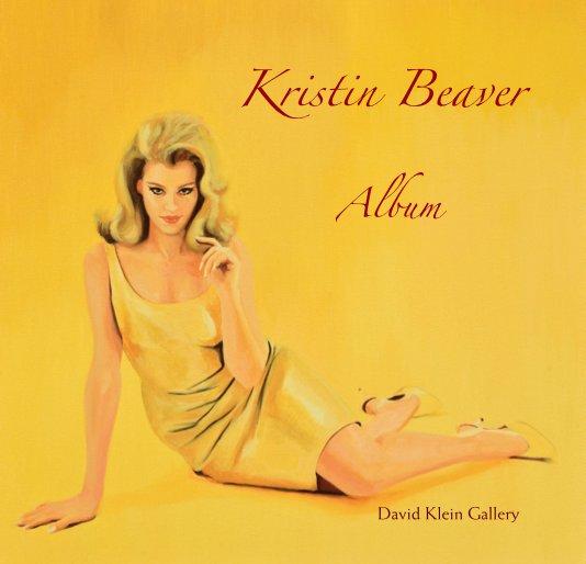 View Kristin Beaver by David Klein Gallery