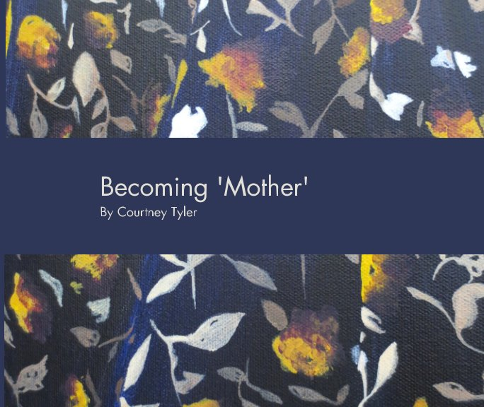 View Becoming 'Mother' by Courtney Tyler