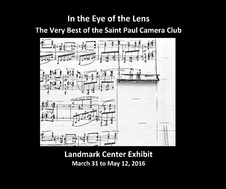 View In the Eye of the Lens by Bob Muschewske and Leaetta Hough