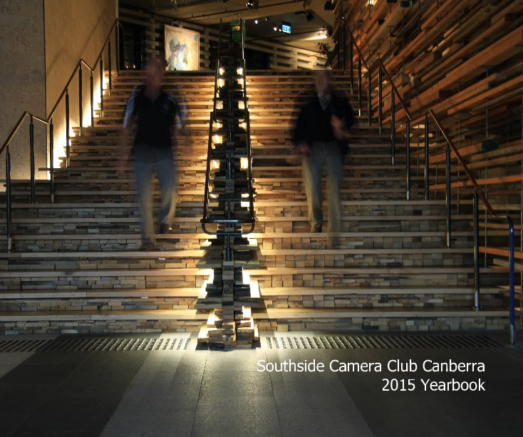View Southside Camera Club Canberra 2015 Yearbook by Edited by Rod Burgess