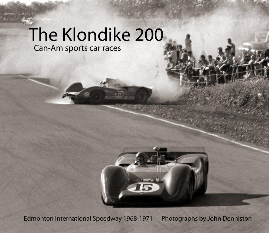 View The Klondike 200 by John Denniston