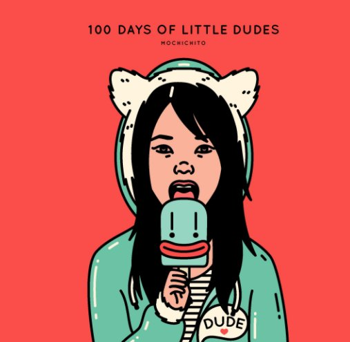 View 100 Days of Little Dudes by Stephanie Fung | mochichito