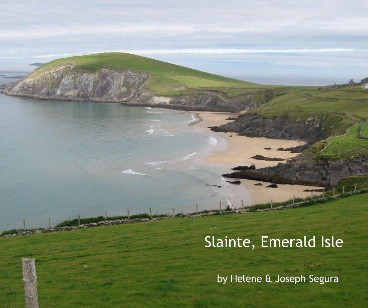 View Ireland - Slainte, Emerald Isle by Helene & Joseph Segura by Helene & Joseph Segura