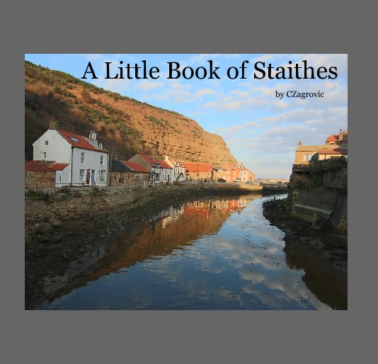 View A Little Book of Staithes by CZagrovic