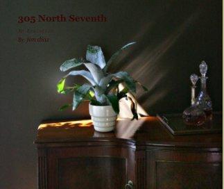 305 North Seventh book cover