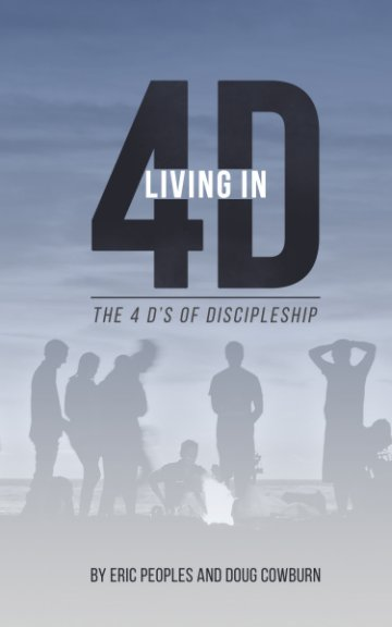 View Living in 4D by Eric Peoples, Doug Cowburn