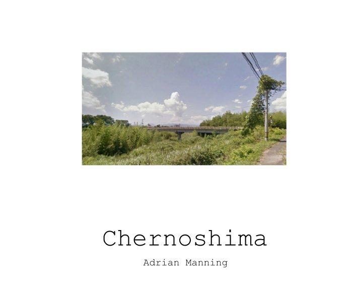Chernoshima nach Adrian Manning anzeigen