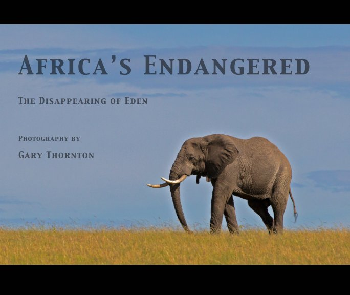 View Africa's Endangered by Gary Thornton
