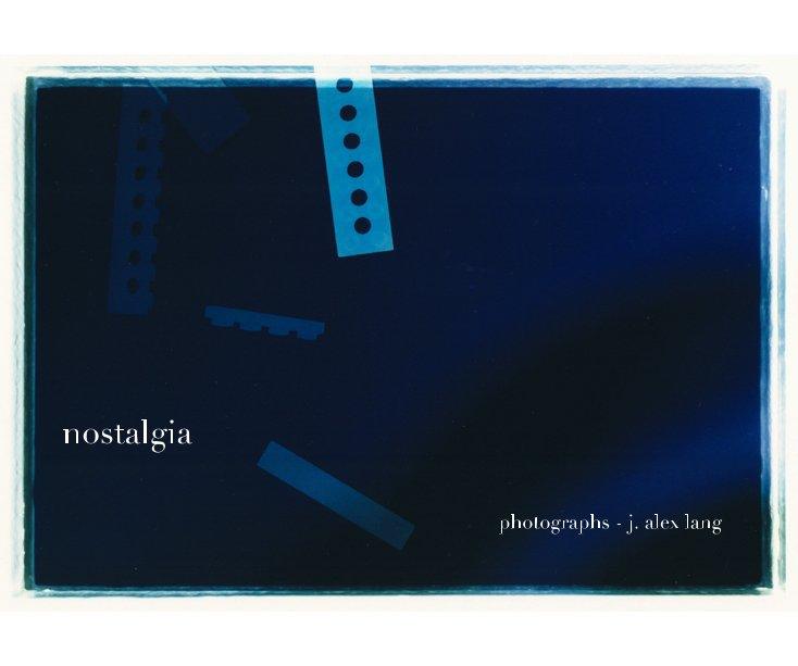 View nostalgia by j. alex lang
